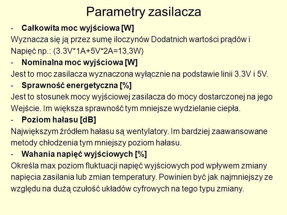 Parametry zasilacza Całkowita moc wyjściowa [W]